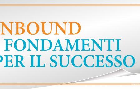 Gianpaolo Rolando INBOUND FONDAMENTI DI SUCCESSO